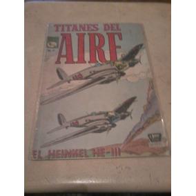 Titanes Del Aire Numero 17!! Editorial La Prensa!! Mexico.