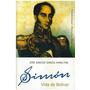 Libro Simón Vida De Bolívar De José Ignacio García Halminton