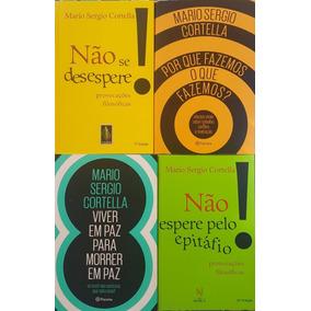 Mario Sérgio Cortella Kit 4 Livros + Brinde + Frete Grátis