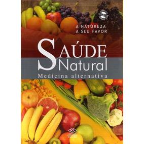 Medicina Natural Saude Alternativa - Dcl