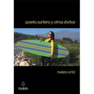 Poeta Surfera Y Otros Éxitos - Meliza Ortiz