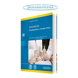 Tornero: Anestesia. Fundamentos Y Manejo Clínico