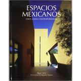 Espacios Mexicanos-once Casas Contemporáneas