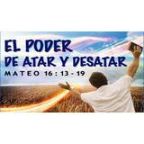 El Poder De Atar Y Desatar Libro Cristiano Pdf