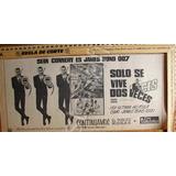 Publicidad Antigua Pelicula 007 Solo Se Vive Dos Veces 1967