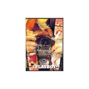 Dvd Fantasias De Um Fotografo Sedutor Playboy Original