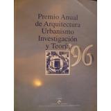 Premio Arquitectura Urbanismo 1996 Provincia Buenos Aires