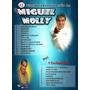 Pistas Mp3 Para Cantar Al Estilo De Miguel Molly