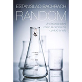 Random, Estanislao Bachrach