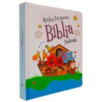 Minha Primeira Bíblia Ilustrada Edição Luxo Folhas Rígidas