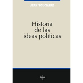 Historia De Las Ideas Politicas - Touchard