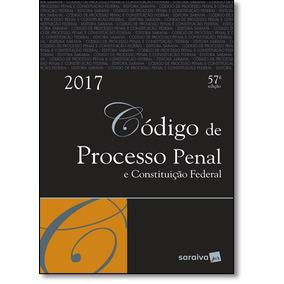 Código De Processo Penal E Constituição Federal 2017 - Tr