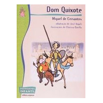 Dom Quixote - Colecao Reencontro Infantil - Miguel De Cervan