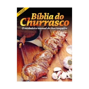Biblia Do Churrasco, A - Lafonte