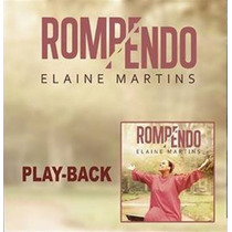 Playback Elaine Martins - Rompendo [original]