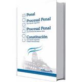 Código Penal, Procesal Penal - Constitucion - Etc 2017