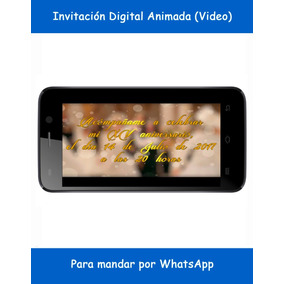 Invitación Digital Personalizada (video) Para Whatsapp
