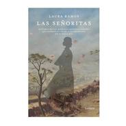 Libro Las Señoritas - Laura Ramos