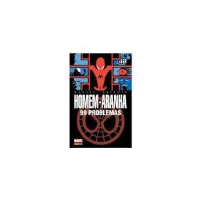 Hq Marvel Homem Aranha - 99 Problemas Ed.luxo-dl Amazonas