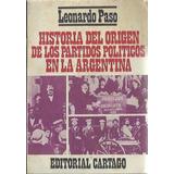 Leonardo Paso Historia Del Origen De Los Partidos Politicos