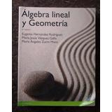 Algebra Lineal Y Geometria ¡envío Gratis!