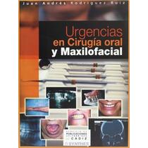 Urgencias En La Cirugía Oral Y Maxilofacial Jua Envío Gratis