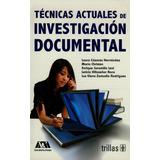 Tecnicas Actuales De Investigacion Documental