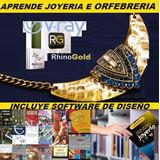 Aprende Joyeria Orfebreria Profesional + Software Rhinogold