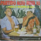 Genaro E Bezerra Da Silva Lp Partido Alto Nota 10 - Cid 1977