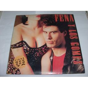 Fena Y Los Gomez/ Tiene Que Ser Ya(1989) Prod Por Fito Paez