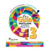 San.- Guía Santillana 3 2016 / Santillana / Ed. Santillana