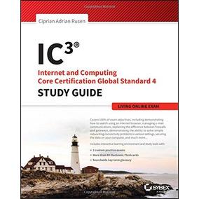 Ic3 Internet Y La Certificaci¿n B¿sica De Computaci¿n Livin