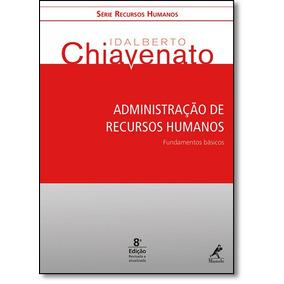Administração De Recursos Humanos: Fundamentos Básicos -