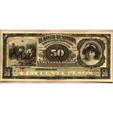 Billete Sonora 50 Pesos