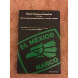 Libro El México Narco De Rafael Rodríguez Castañeda