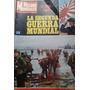 La Segunda Guerra Mundial 2 Parte / Revista Hechos Mundiales
