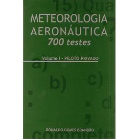 Meteorologia Aeronáutica 700 Testes - Volume 1