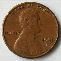 Estados Unidos 1 Cent 1981d Km # 201 Casi S/c