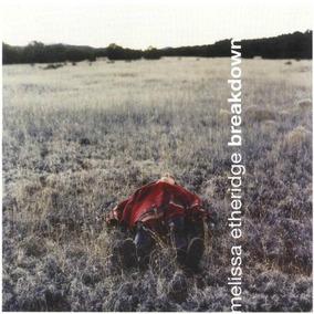 Cd Melissa Etheridge Breakdown Bonus Tracks