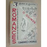 Quinze João Miguel Caminho De Pedras Rachel Queiroz 1957