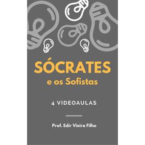 Curso Filosofia Videoaulas: Sócrates/ Sofistas