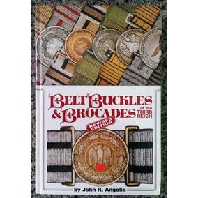 Livro - Belt Buckles & Brocades Of The Third Reich