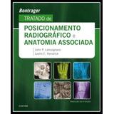 Livro - Tratado De Posicionamento Radiográfico E Anatomia