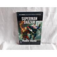 Superman Shazam Primer Trueno Dc Comics Salvat