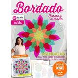 Bordado - Forma Y Armonia - Revista - Mandalas : Crea Tus Di