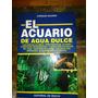 Libro El Acuario De Agua Dulce. Dr. Dauner. Vecchi