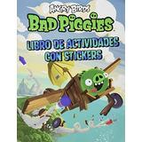 Angry Birds Bad Piggies Libro De Activid; Elina Ahlback