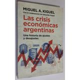 Las Crisis Económicas Argentinas - Miguel A. Kiguel