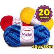 Lã Mollet Círculo 40g - Kit 20 Novelos * Promoção *
