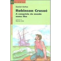 Robinson Crusoé A Conquista Do Mundo Numa Ilha Coleção Re...